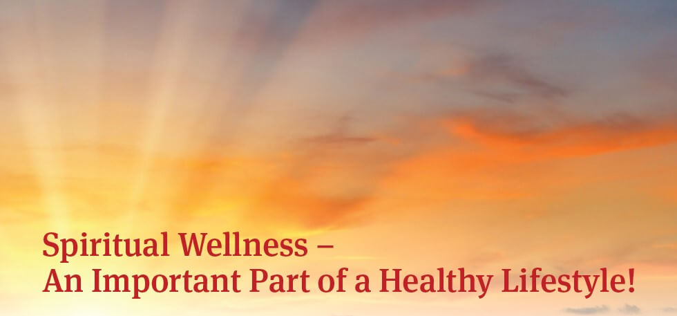 Spiritual Wellness – An Important Part of a Healthy Lifestyle